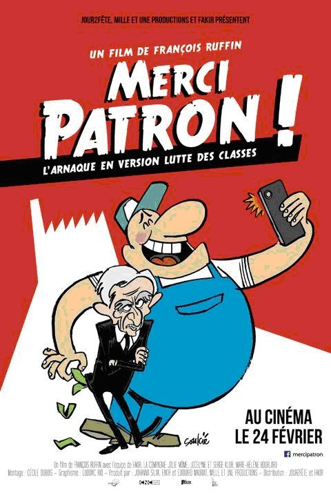« Merci Patron ! » un film jubilatoire