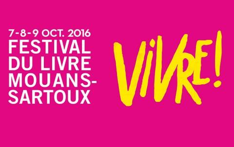 Festival du livre de Mouans-Sartoux les 7, 8 et 9 octobre 2016.