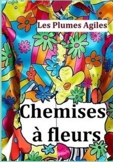 «Chemises à Fleurs» par l'atelier d'écriture de la CMCAS D'Angoulême